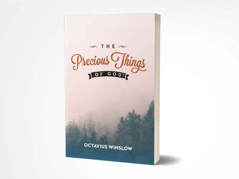The Precious Things of God